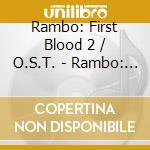 Rambo:first blood part 2 cd musicale di Ost