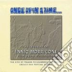 Once upon a time ... cd musicale di Ennio Morricone