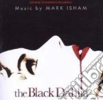 Mark Isham - The Black Dahlia cd musicale di Mark Isham