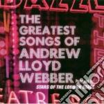 Andrew Lloyd Webber - Greatest Songs cd musicale di ARTISTI VARI