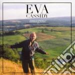 Eva Cassidy - Imagine cd musicale di CASSIDY EVA