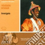 Youssou N'Dour - Immigres cd musicale di Youssou N'dour