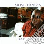 Mose Fanfan - Bayekeleye cd musicale di Fanfan Mose
