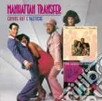 Coming out & pastiche cd musicale di Manhattan Transfer