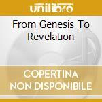 FROM GENESIS TO REVELATION cd musicale di GENESIS