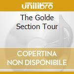 THE GOLDE SECTION TOUR cd musicale di FOXX JOHN