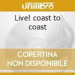 Live! coast to coast cd musicale di Teddy Pendergrass