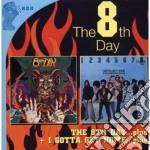 THE 8TH DAY/I GOTTA GET HOME              cd musicale di Day 8th