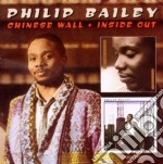 Chinese wall & inside out cd musicale di Philip Bailey