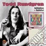Initiation & faithful cd musicale di Todd Rundgren