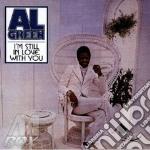I'M STILL IN LOVE WITH YOU cd musicale di GREEN AL