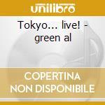 Tokyo... live! - green al cd musicale di Al Green