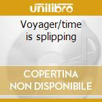 Voyager/time is splipping cd musicale di Dexter Wansel