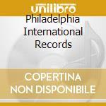 PHILADELPHIA INTERNATIONAL RECORDS        cd musicale di ARTISTI VARI
