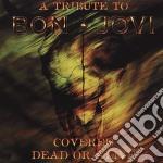 Covered dead or alive cd musicale di Artisti Vari
