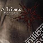 Tribute to nine inch n cd musicale di Artisti Vari