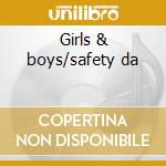Girls & boys/safety da cd musicale di Cult Fear