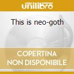 This is neo-goth cd musicale