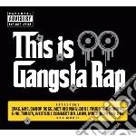 This is gangsta rap cd musicale di Artisti Vari