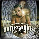 Reparation is due cd musicale di Makaveli pres. musza