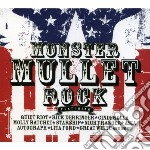 Monster mullet rock cd musicale di Artisti Vari
