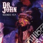 Dr John - Voodoo Hex cd musicale di John Dr