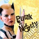 Punk & nasty cd musicale di Artisti Vari