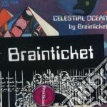Celestial ocean cd musicale di Brainticket