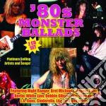 80 s monster ballads cd musicale di Artisti Vari