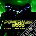 Copies, clones & repli cd musicale di Powerman 5000