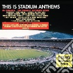 This is stadium anthem cd musicale di Artisti Vari
