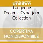 Cyberjam collection cd musicale di Tangerine Dream