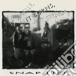 It smells, it burns, it cd musicale di Snap-her