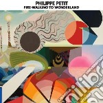 Extraordinary tales of a lemon girl chap cd musicale di Philippe Petit