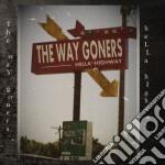 Hella highway cd musicale di Goners Way