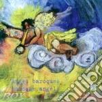 Anges baroque, musiche di b. strozzi e h cd musicale