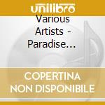 LARRY LEVAN'S PARADISE GARAGE cd musicale di ARTISTI VARI