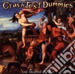 Crash Test Dummies - God Shuffled His Feet cd musicale di CRASH TEST DUMMIES