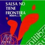 Salsa no tiene frontera cd musicale di Orquesta de la luz