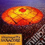 Almamegretta - Sanacore cd musicale di Megretta Alma