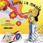 MI RITORNI IN MENTE:'70 Vol.1 cd musicale di ARTISTI VARI