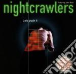 Nightcrawlers - Let's Push It cd musicale di NIGHTCRAWLERS