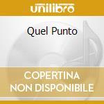 QUEL PUNTO cd musicale di Adriano Celentano