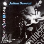 Julian Dawson - Steal That Beat cd musicale di Dawson Julian