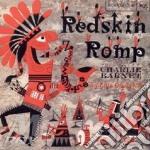 Redskin romp - barnet charlie cd musicale di Charlie barnet & his orchestra