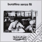 Edoardo Bennato - Burattino Senza Fili cd musicale di Edoardo Bennato