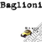 GLI ANNI 70/CONF.SINGOLA cd musicale di Claudio Baglioni