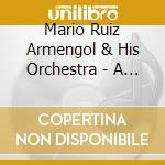 Mario Ruiz Armengol & His Orchestra - A Night In Acapulco cd musicale di Mario ruiz armengol & his orch