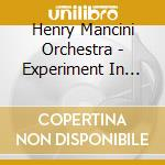 Experiment in terror - mancini henry cd musicale di Henry Mancini