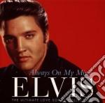 Presley, Elvis - Always On My Mind cd musicale